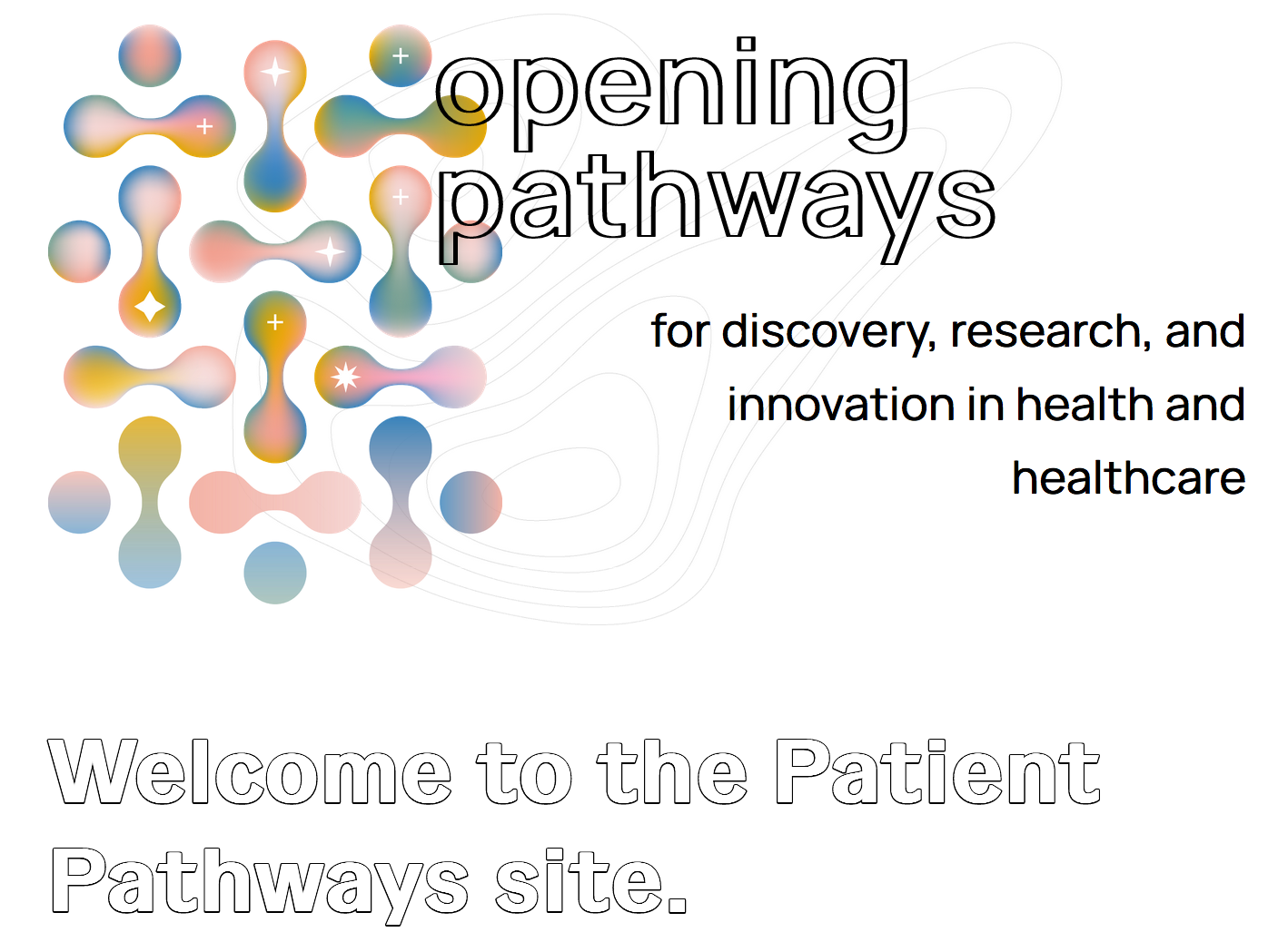 Click here to check out the Opening Pathways 'Patient Pathways' site